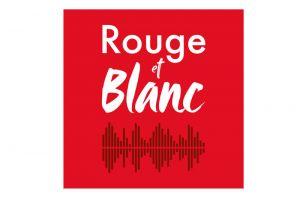 Vous aimez la radio vous adorerez Rouge et Blanc