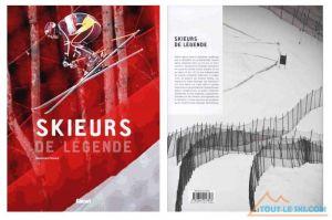 A offrir et à lire - Skieurs de Légende