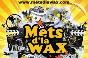 Festival Mets d'la Wax à Valmorel du 25 au 27 mars